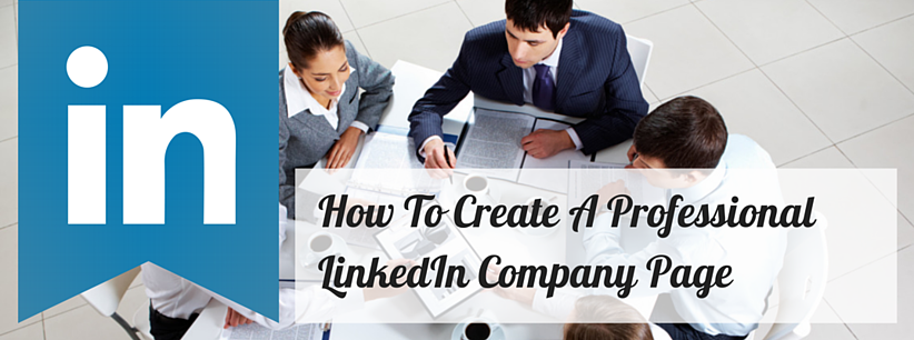 How_To_Create_A_Professional_LinkedIn