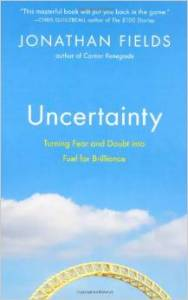 Uncertainty Jonathan Fields