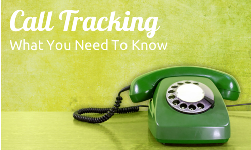 What You Need To Know About Call Tracking