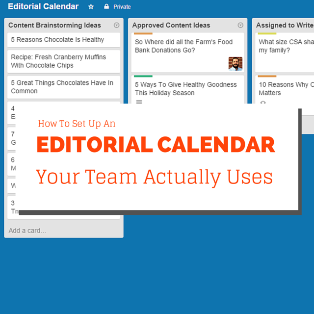 How To Set Up An Editorial Calendar Your Team Actually Uses