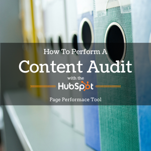 How to perform a content audit with Hubspot page performance tool