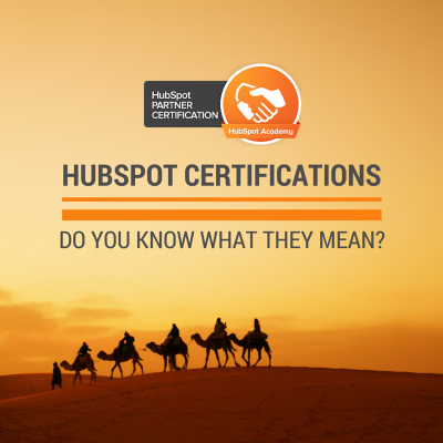 HubSpot Certifications Do you know what they mean?