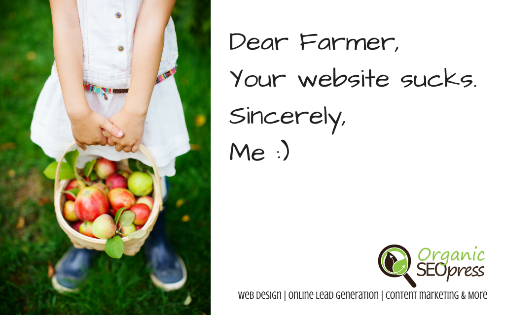 Dear Farmer Your Website Sucks