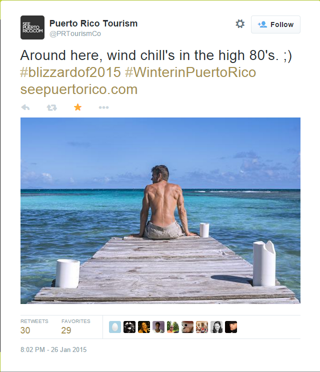 Puerto Rico Tourism took advantage of the blizzard of 2015