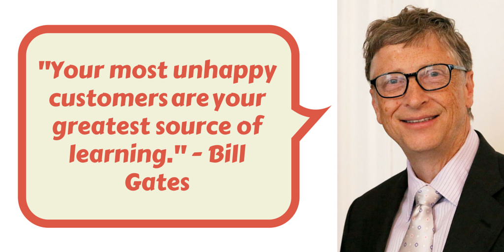 Your most unhappy customers are your