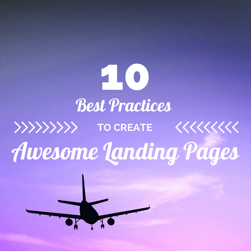 10 Best Practices To Create Awesome Landing Page