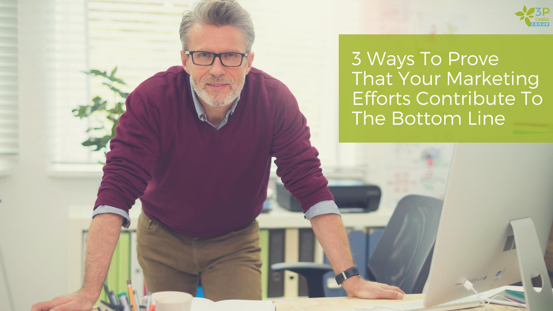 3 Ways To Prove That Your Marketing Efforts Contribute To The Bottomline.png