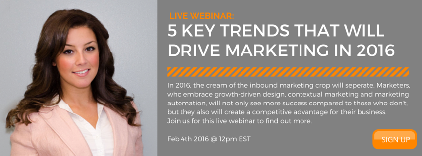"Click here to register for the Webinar ""5 Key Trends that will drive marketing in 2016"""