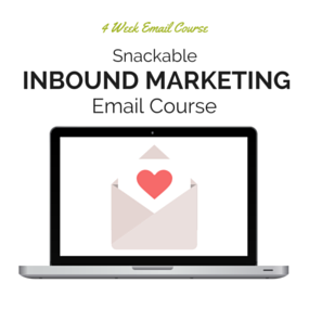 Click here to sign up for the Inbound Marketing email course
