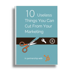 10 Useless Things to Cut from your marketing eBook - Click here to download