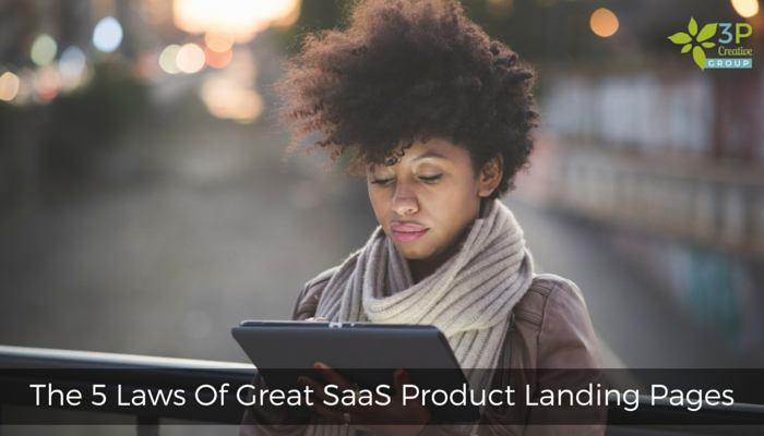 The 5 Laws Of Great SaaS Product Landing Pages